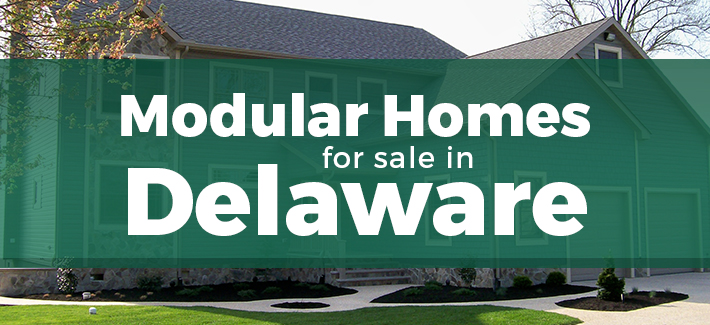modular homes for sale in delaware